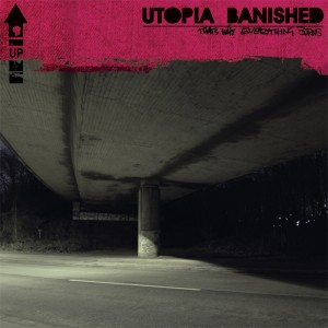 UTOPIA:BANISHED - That's why everything burns CD