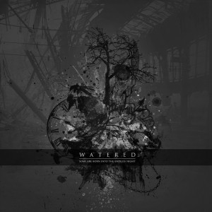 Watered - Some are born into the endless night CD