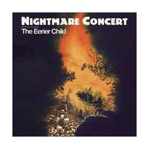 """The Eerier Child - Nightmare Concert CD&12"""""""