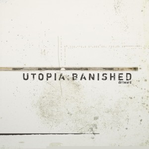 utopia:banished - Dirtward CD