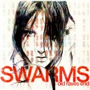 Swarms - Old Ravers End CD